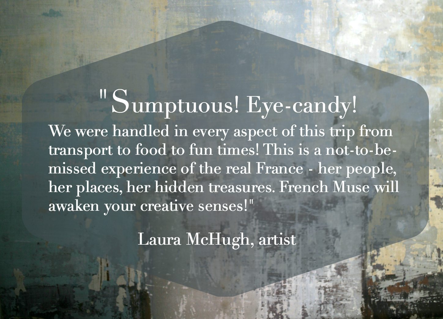 What our clients are saying about The French Muse... -