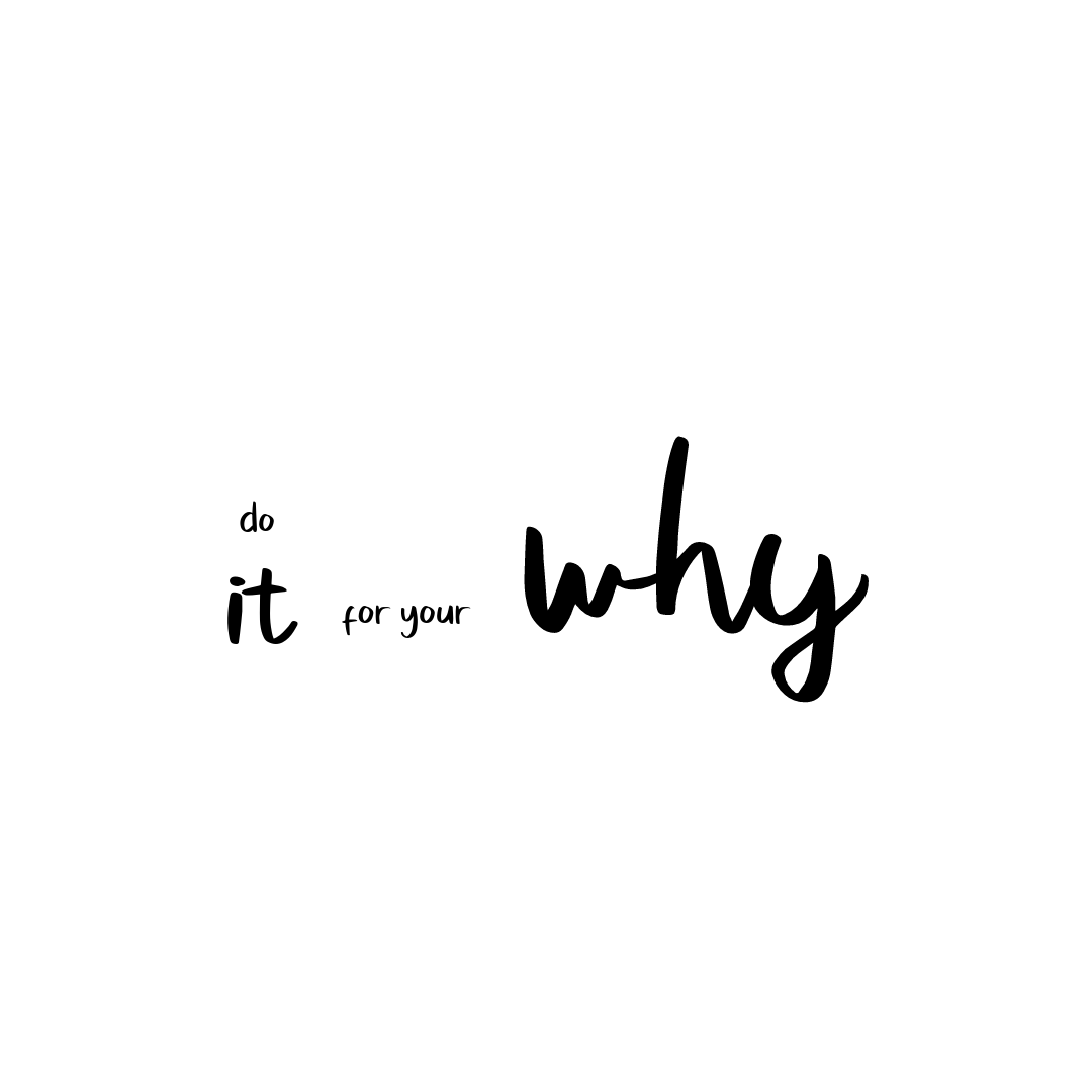 Your Why Black