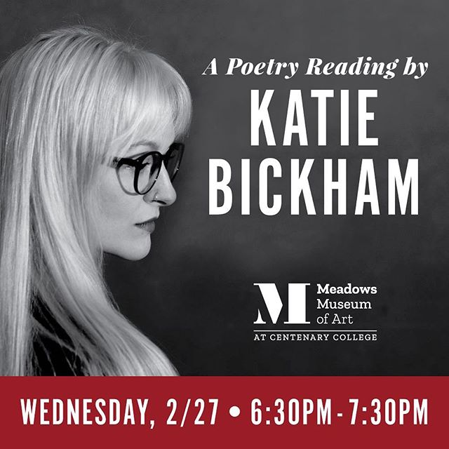 Join us this Wednesday (2/27) for a poetry reading featuring Katie Bickham! 6:30-7:30 free and open to the public. #318ART #ArtAndPoetry #contemporarypoetry @centenaryla