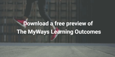 View 12 of the more than 130 MyWays Learning Outcomes, an essential tool we use to support schools' learning redesigns.