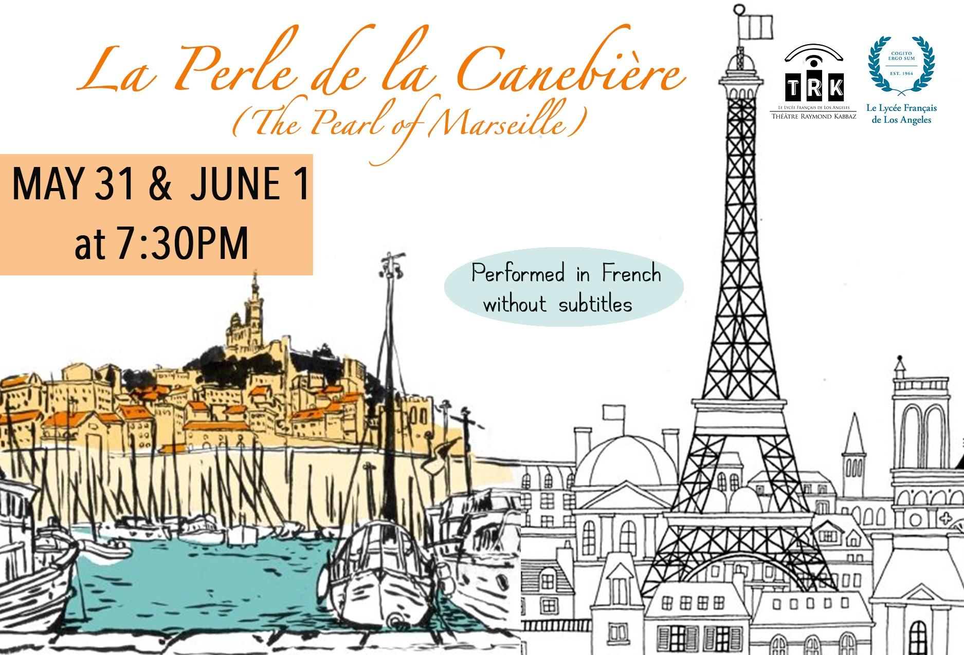 La Perle de la Canebière - The Pearl Of Marseille