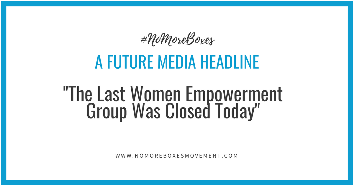 """The Last Women Empowerment Group Was Closed Today"""