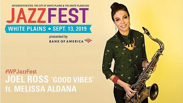 "September/Friday 13th at White Plains Jazz Festival with @imjoelmross ""Good Vibes"""