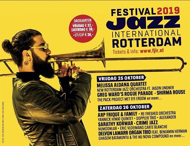 October 25th at the @jazzinternationalrotterdam
