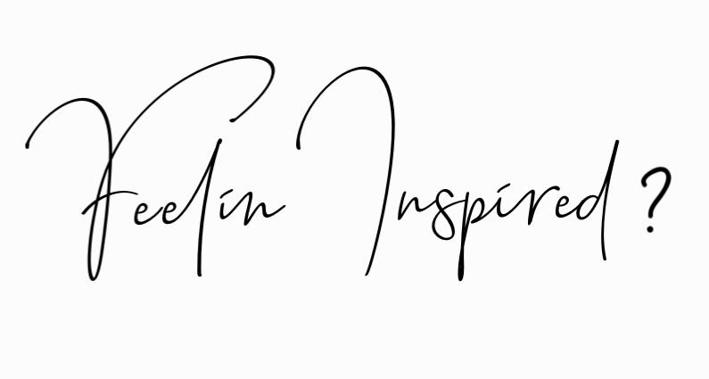 Feelin+Inspired%3F.jpg