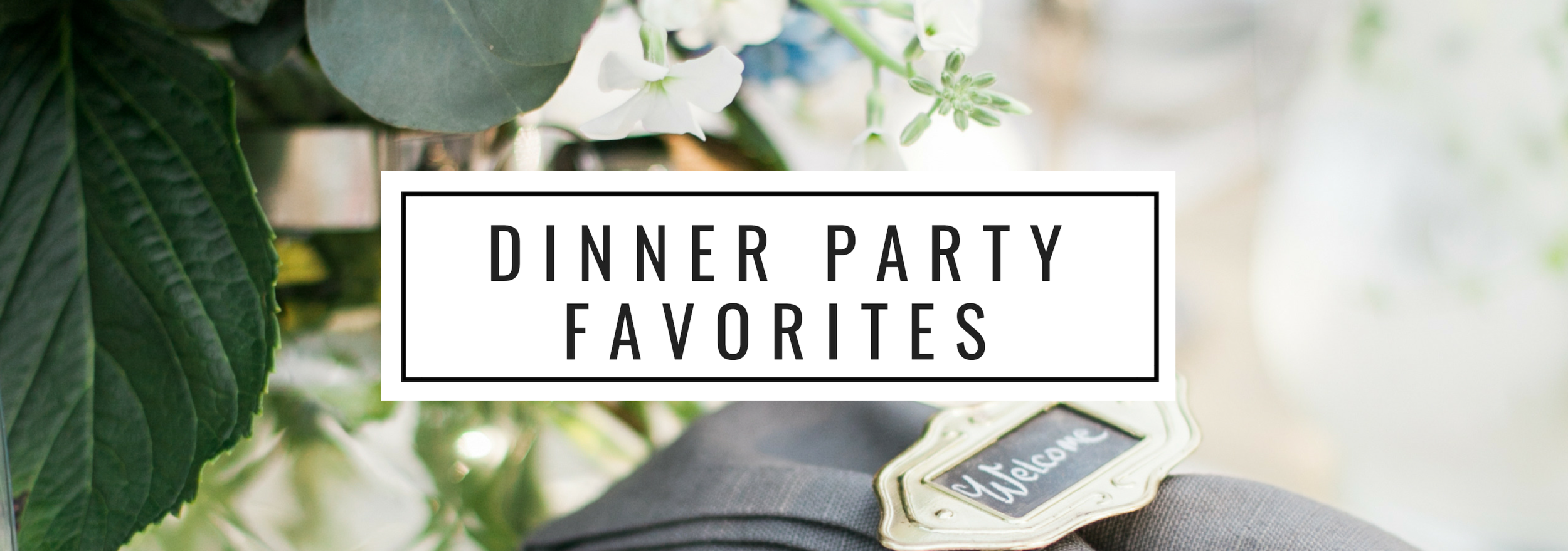 Dinner Party Favorites.png