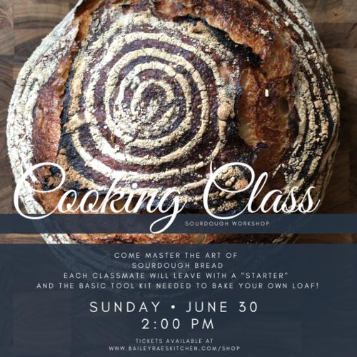 Cooking+Class+June+30SourDoughBaileyRaesKitchen.png