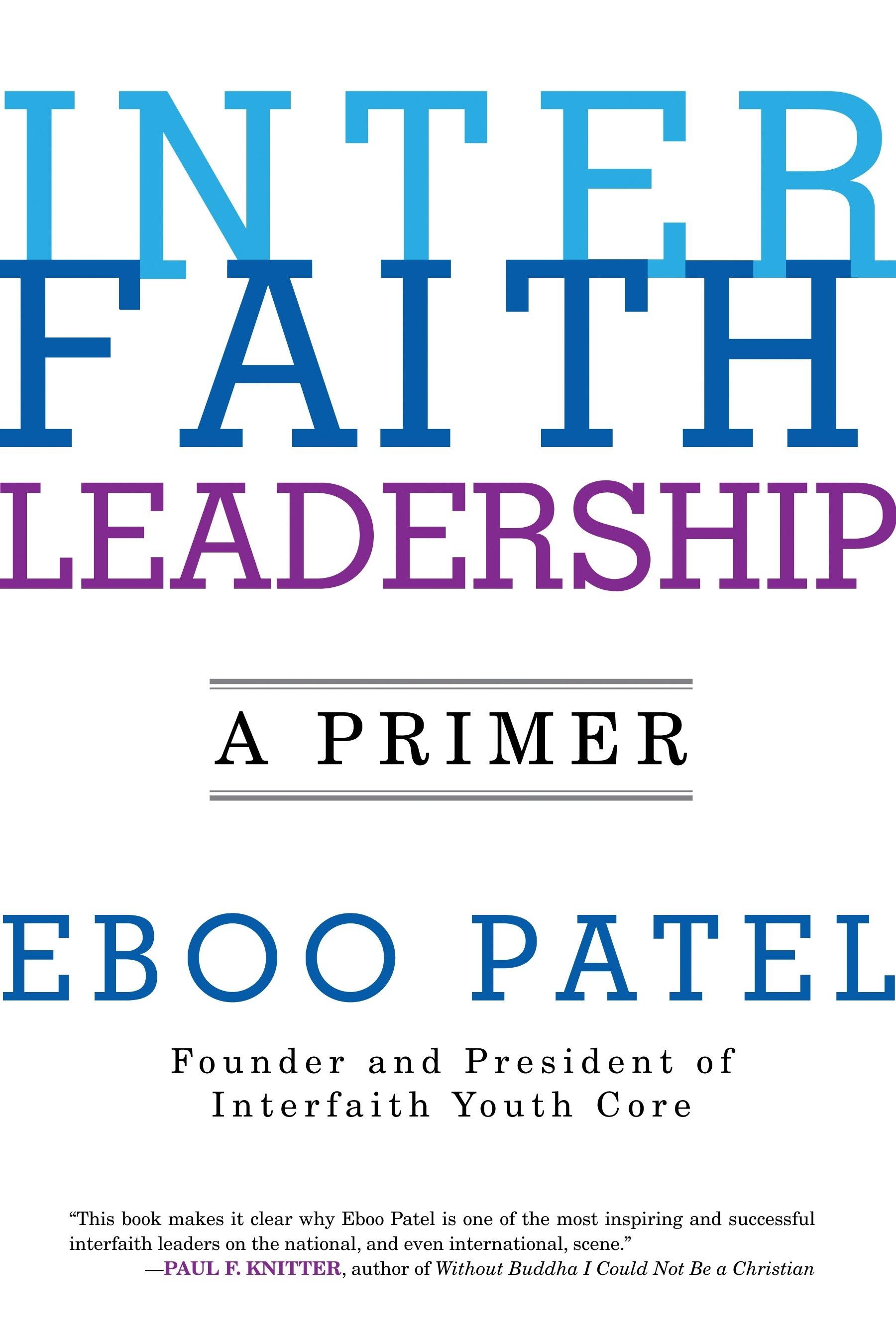 Interfaith Leadership - A PrimerEboo Patel