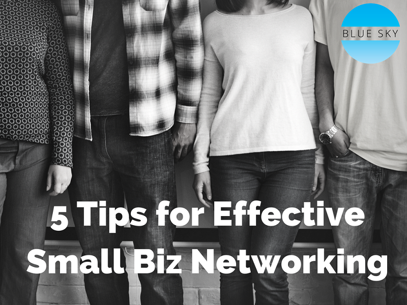 5-Tips-for-Effective-Small-Biz-Networking.png