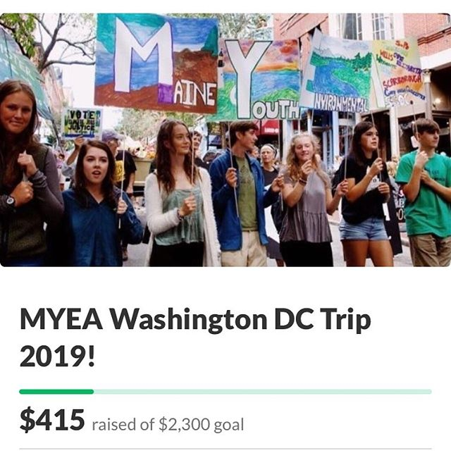 Hi everyone, we need your help! MYEA is sending a group of high schoolers to Washington DC to rally to Maine politicians for Climate Change. We have the opportunity to make a huge difference, but we need some support to get there! If you are able to donate anything to our gofundme, even just a dollar, it would make a lot of difference in our ability to complete this goal. The link is in our bio. Thank you so much 🌎💚