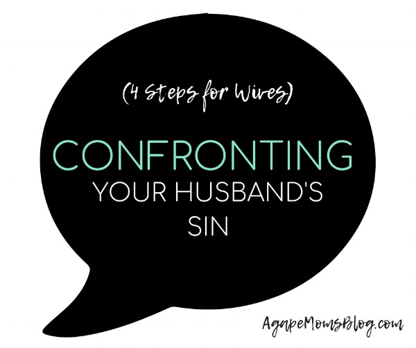 4 Steps for Wives Confronting Your Husband's Sin and Abuse.jpg