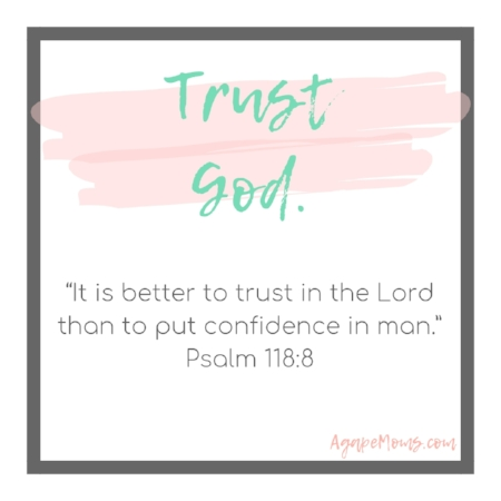 It is better to trust in the Lord than to put confidence in man.jpg