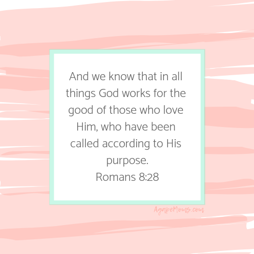 And we know that in all things God works for the good of those who love him who have been called according to his purpose.png