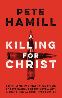 A Killing for Christ by Pete Hamill.jpg
