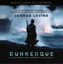 Dunkerque - Audiobook directed and edited by Rene Veron