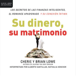 Su dinero, su matrimonio - Audiobook edited by Rene Veron