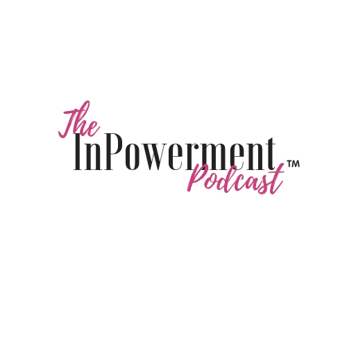 The InPowerment Podcast.jpg