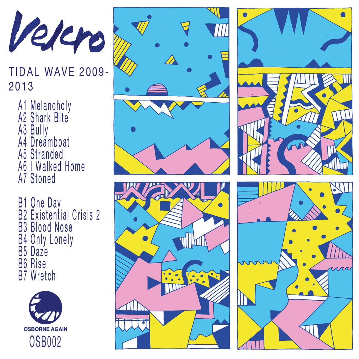 Velcro 'Tidel Wave 2009-2013' (Album)