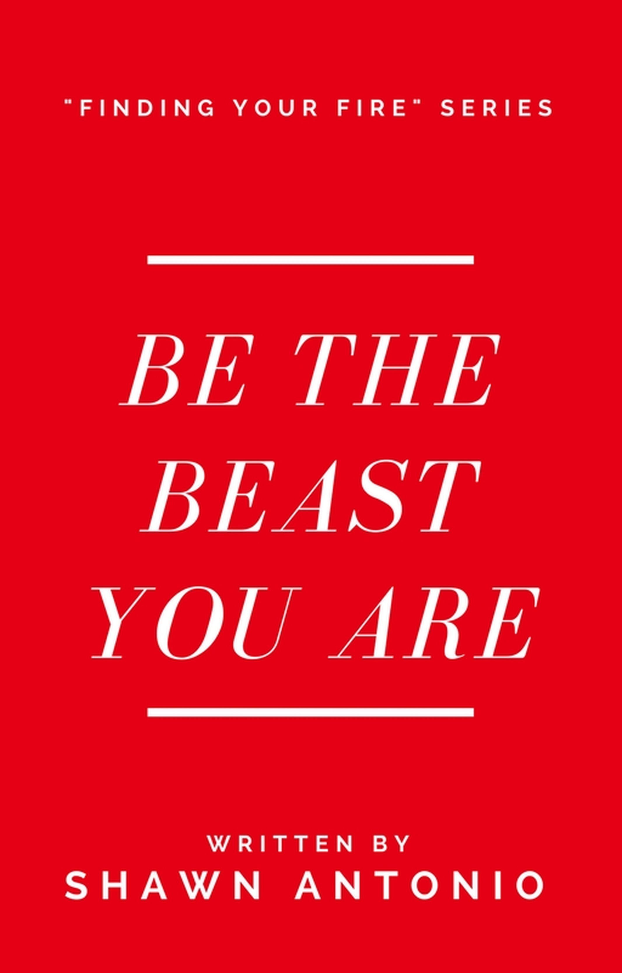 Be The Beast You Are PRINT.jpg