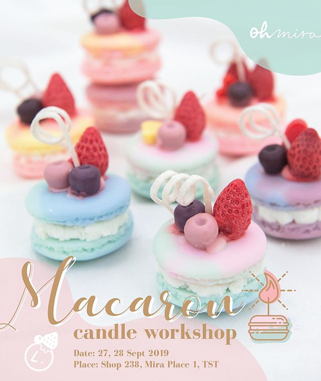 [ Macaron Candle Workshop ] Open for registration now! Inbox us for more details! 💖 #havearomanticday 👉🏻www.oh-mira.com