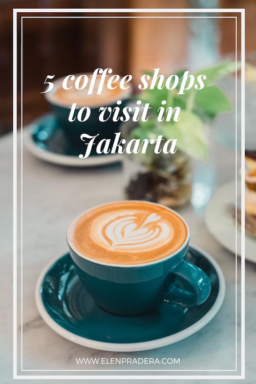 Coffee-shops-to-visit-in-Jakarta-Elen-Pradera.png