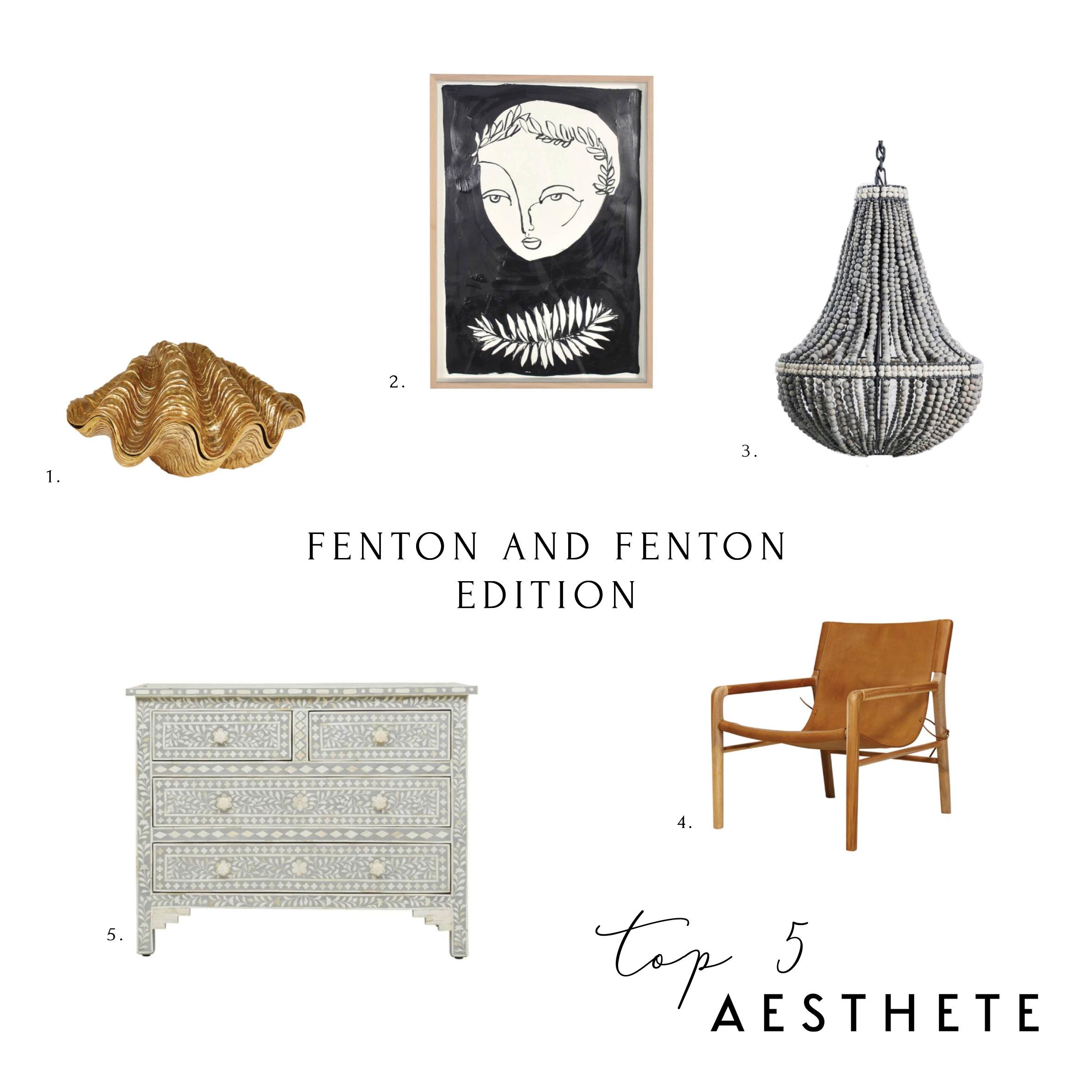 Aesthete Top 5 Fenton and Fenton