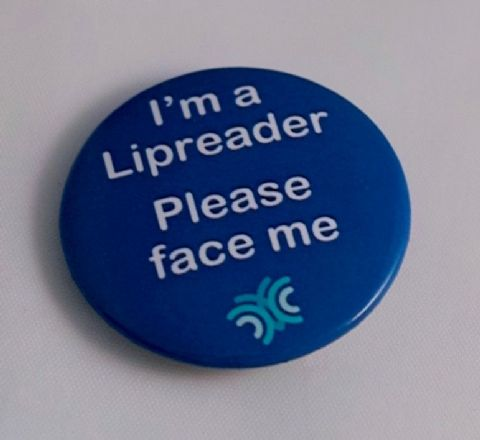 -i-m-a-lipreader-please-face-me-badge-97-p[ekm]480x440[ekm].jpg