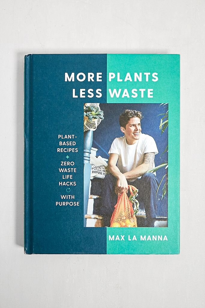 More plants less waste cook book