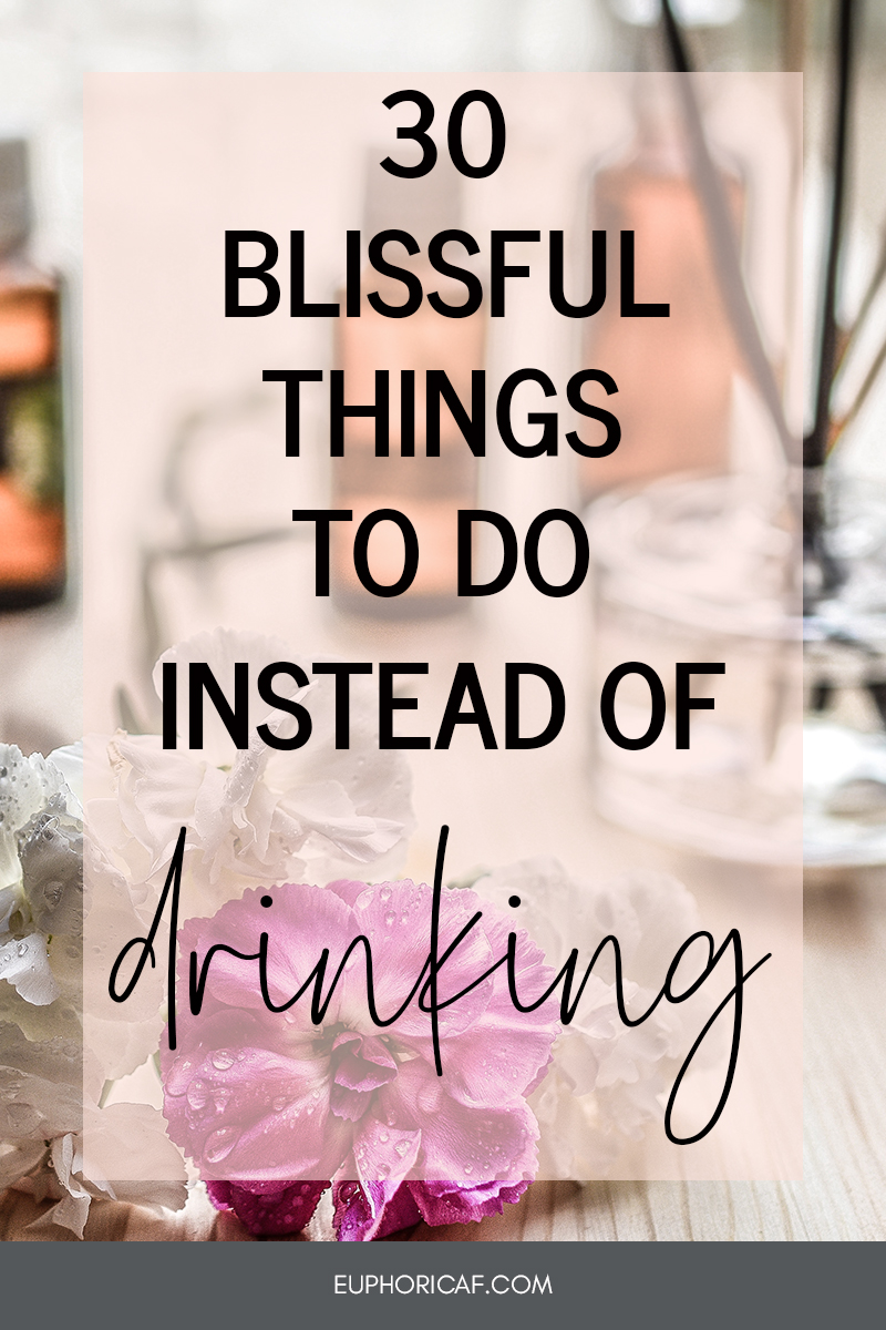 30-blissful-things-to-do-instead-of-drinking.jpg
