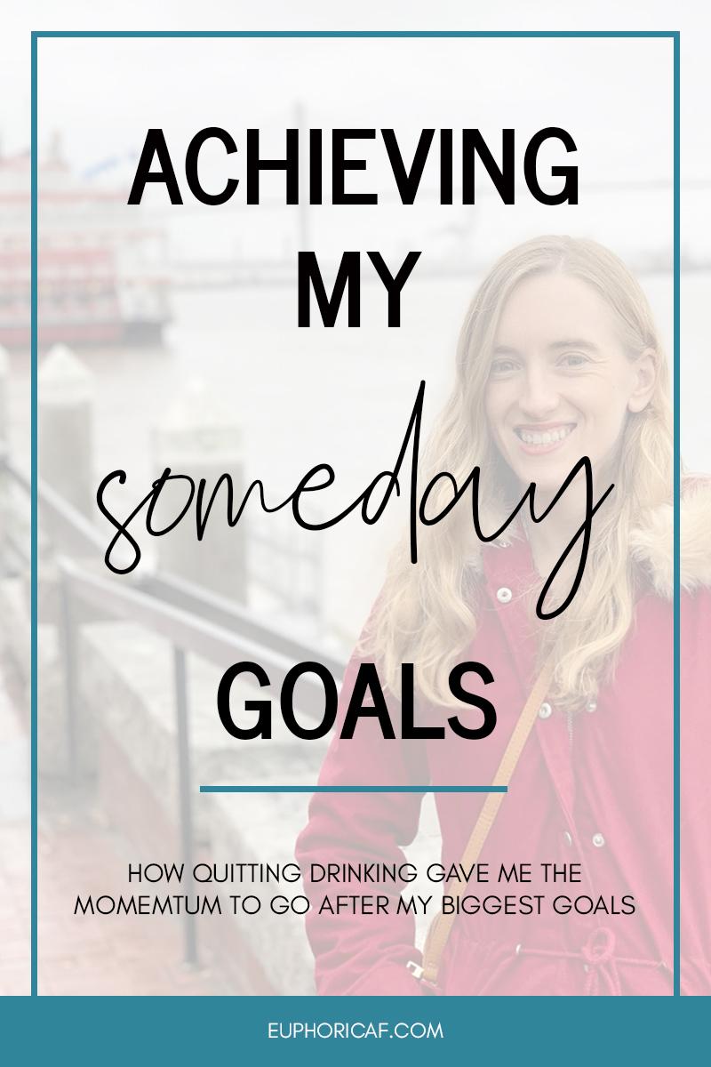 acheiving-someday-goals.jpg
