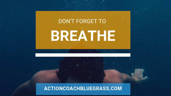 Don't forget to breathe.png