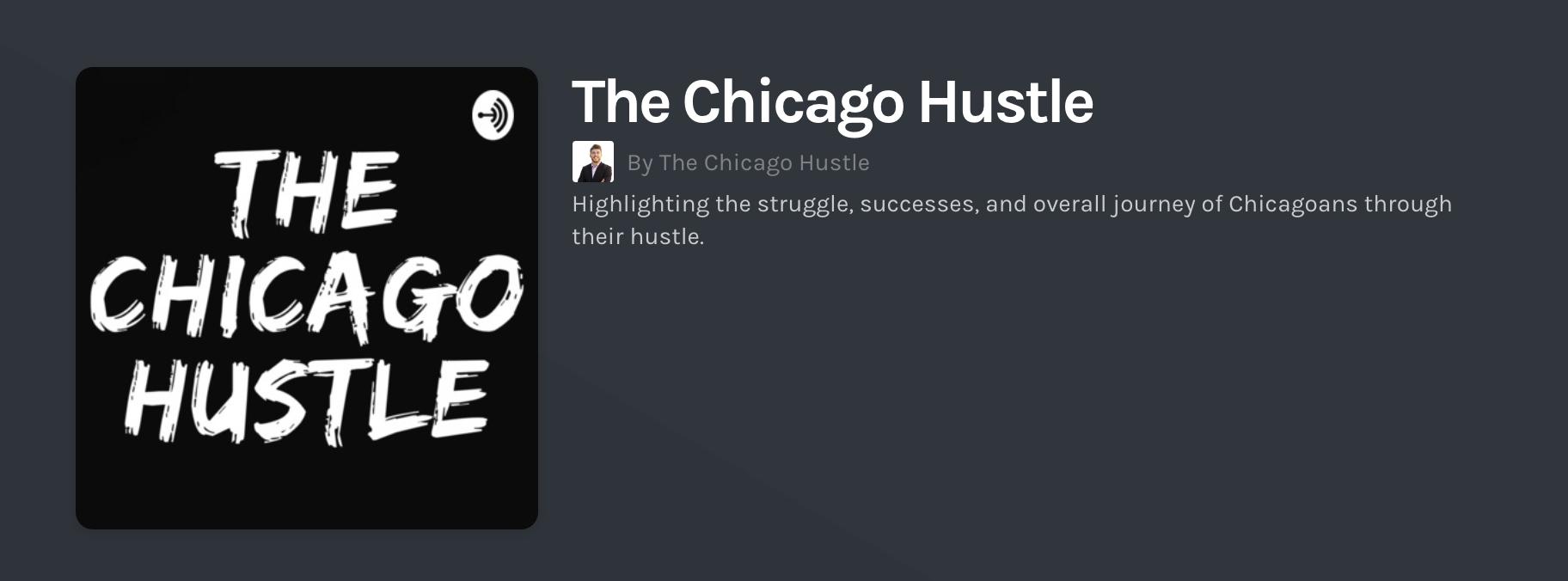 The Chicago Hustle Podcast