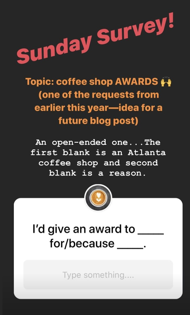 If you aren't following Atlanta Coffee Shops  on Instagram , you're missing out on fun survey likes this…