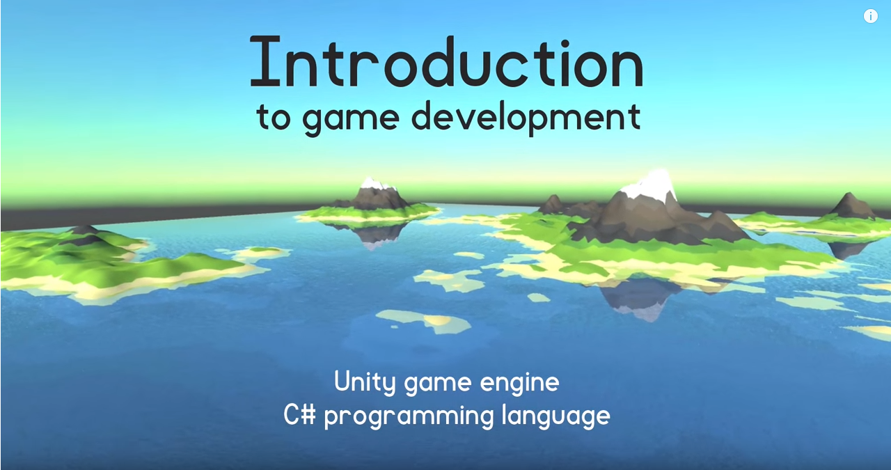 Introduction to Game Development (Unity and C#) - By Sebastian Lague