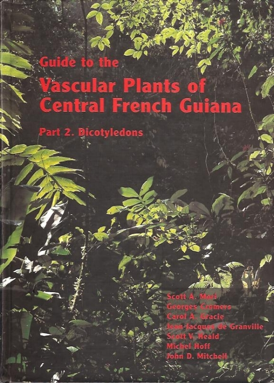 Guide to the Vascular Plants of Central French Guiana,  Scott Mori et al. 2 volumes published in 2002 by New York Botanical Garden Press. 400 full plate pen and ink illustrations were done from field sketches, photographs, pickled flowers and herbarium specimens