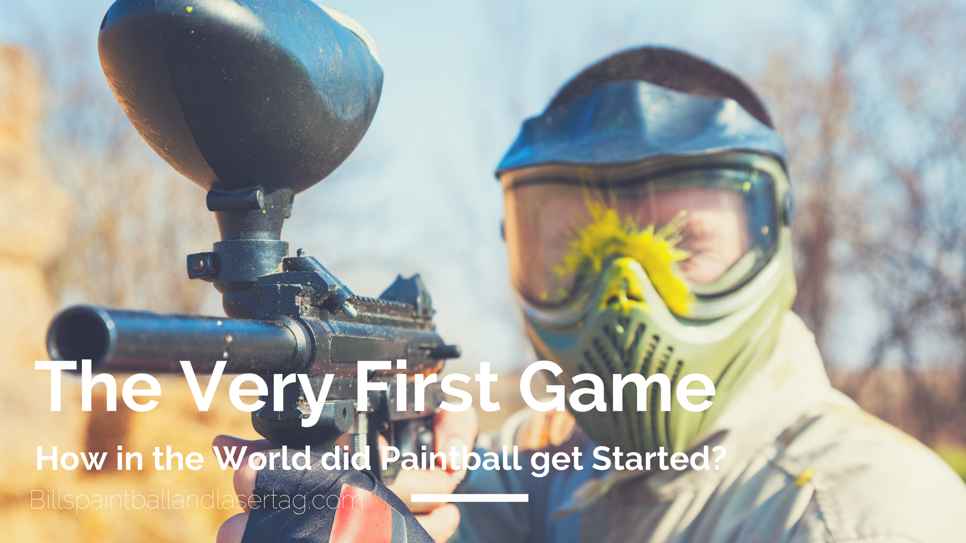 The First Paintball Game - How Did That Happen?