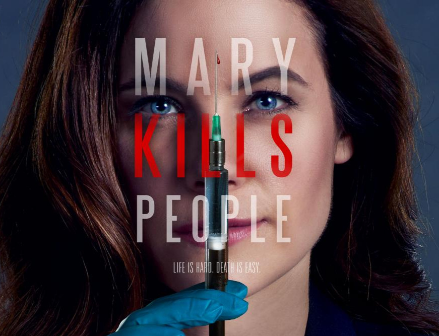 MARY KILLS PEOPLE - WRITER + SUPERVISING PRODUCER, SEASON 3 OF ONE-HOUR DRAMA FOR GLOBAL / HULU