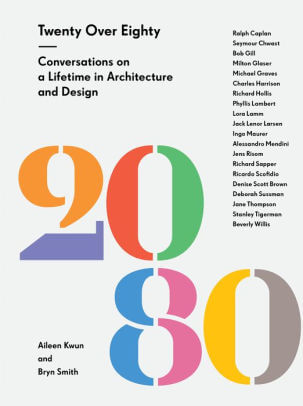 Twenty Over Eighty- Conversations on a Lifetime in Architecture and Design .jpg