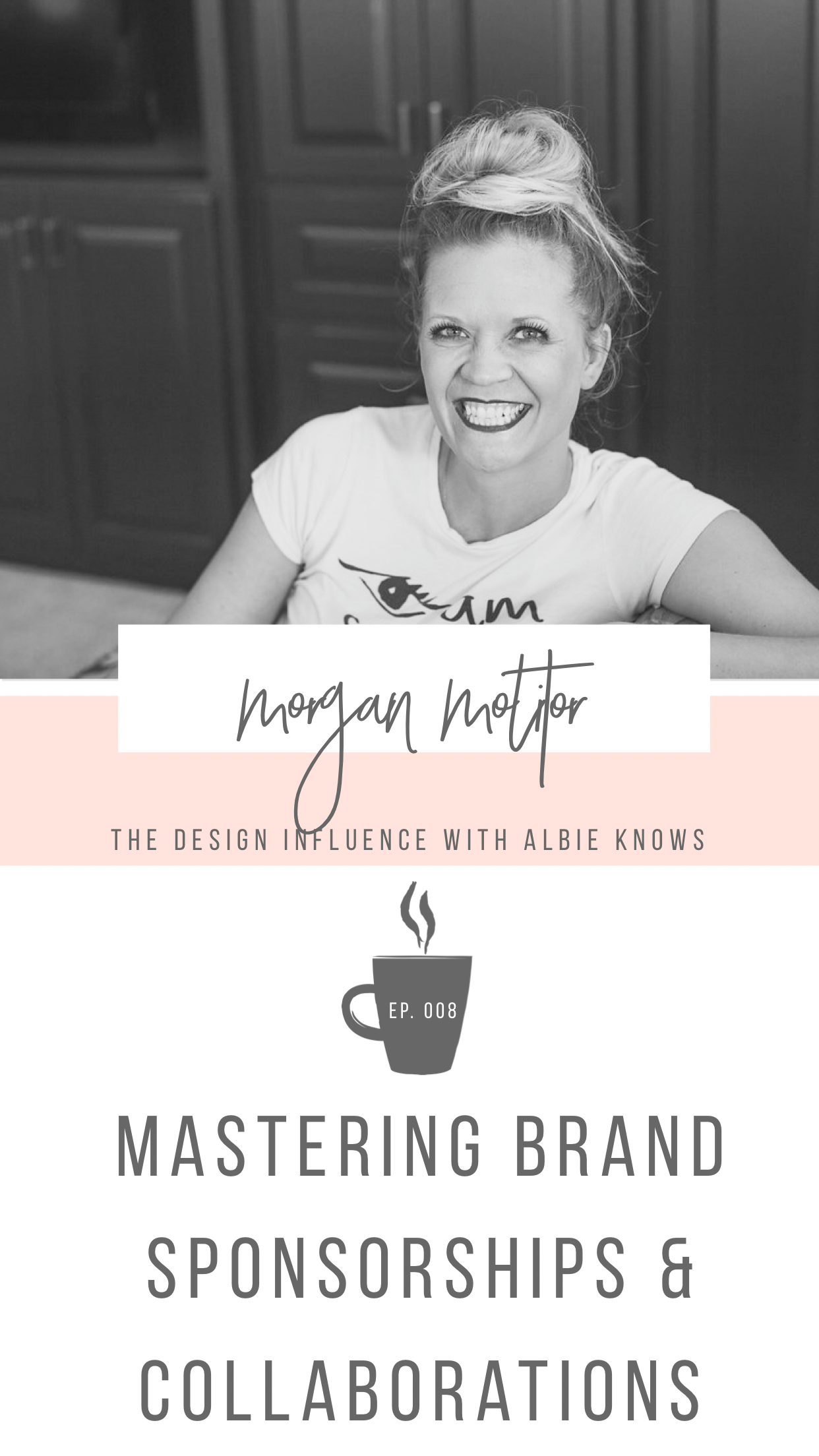 Episode 008: Mastering Brand Sponsorships & Collaborations with Morgan Molitor
