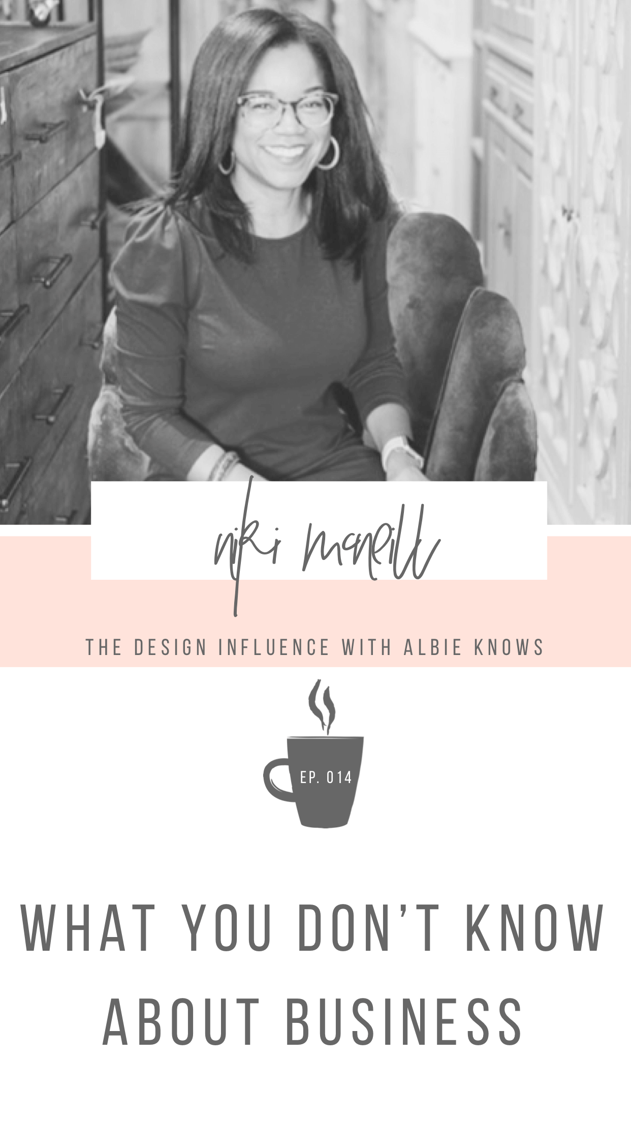 Episode 014: What People Never Told You About Business with Niki McNeill 1.png