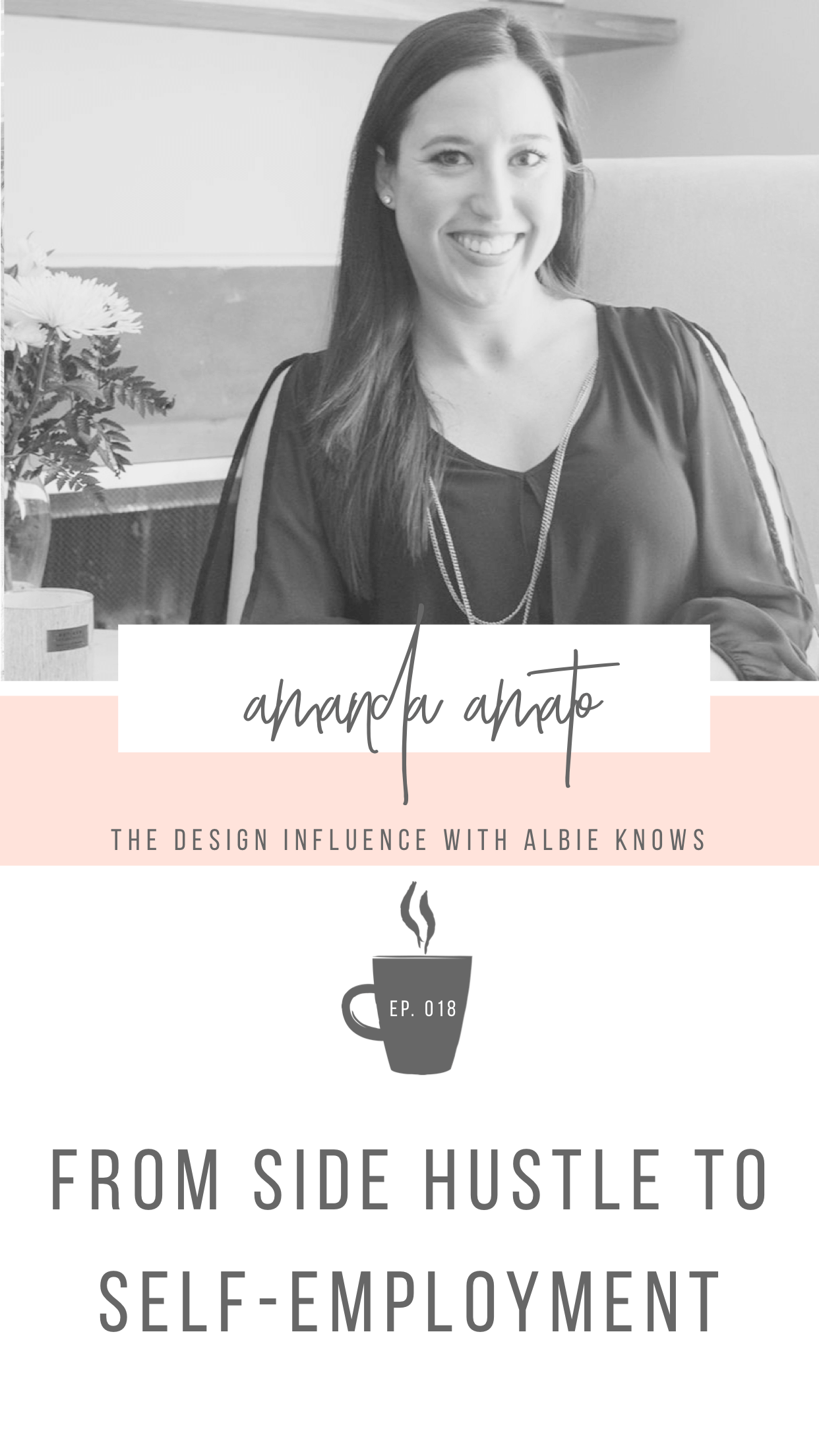 Episode 018: From Side Hustle to Self Employed with Amanda Amato 1.png