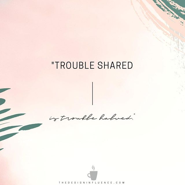 """""""Trouble shared is trouble halved?  What a testimony!  Who do you share you business & career troubles with — spouse, bestie, business partner, therapist, co-workers, mentor, coach?  How do you get through tough days and rough patches?  I'm none of the above but I do wanna help you half your troubles if I can, do drop em below — any question, any topic — and let's talk about it ✨  _ _ _ #leanononeanother #businesstribe #yourvibeattractsyourtribe #interiordesigncommunity  #interiordesignprocesses  #awelldesignedbusiness  #businessofdesign  #savvybusinessowner  #theedesignexperience  #thedesigninfluence  #businessofhome  #sodomino #apartmenttherapy #communityovercompetition"""