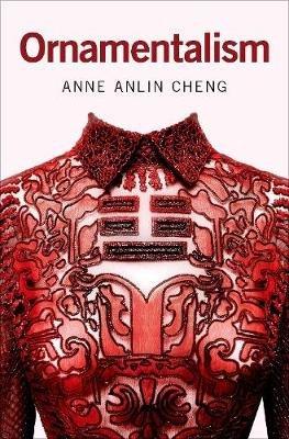 ornamentalism-anne-anlin-cheng-9780190604615.jpg