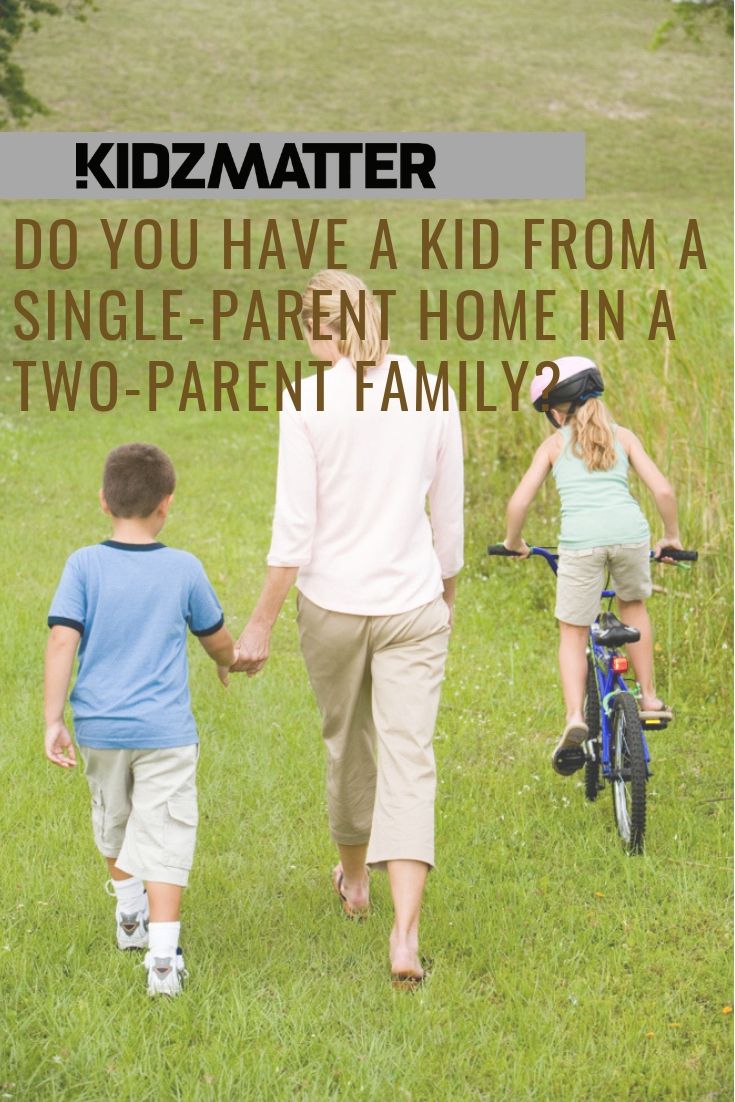 Do you have a kid from a single parent family in a two parent home_ (1).jpg