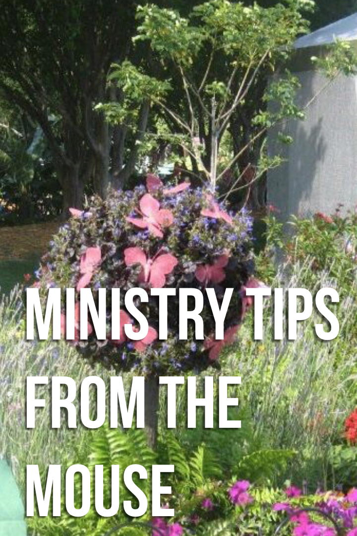 Ministry Tips From the Mouse