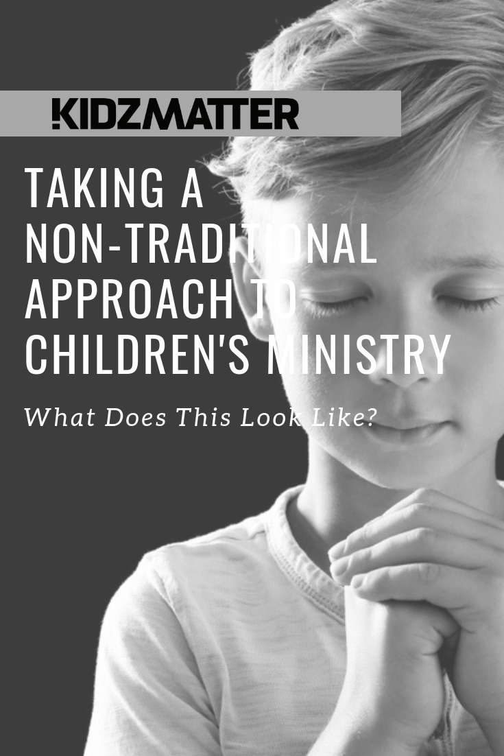 Taking a Non Traditional Approach to Childrens Ministry.png