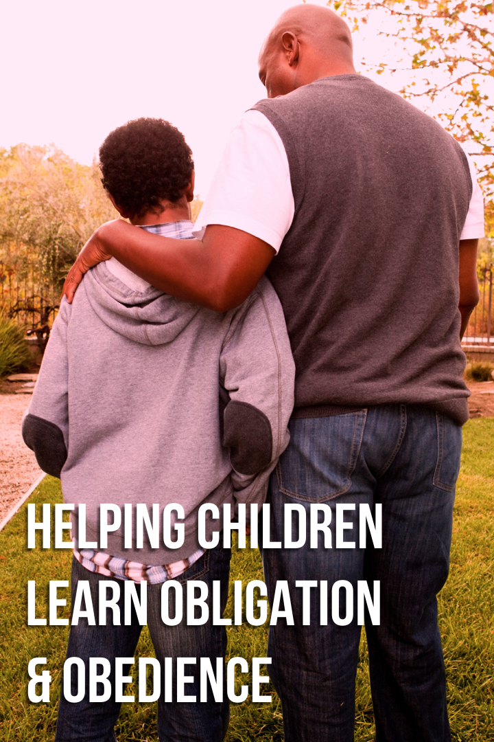 Helping Children Learn Obligation & Obedience.png