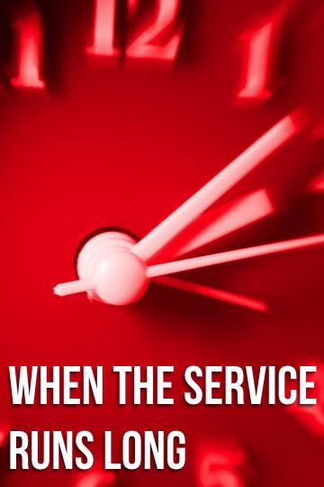 When Service Runs Long.png