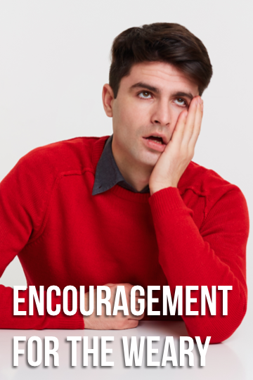 Encouragement for the Weary.png