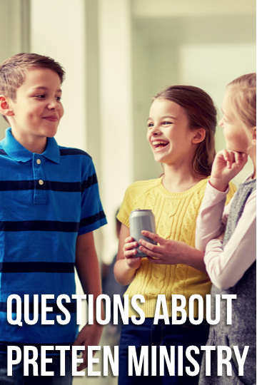 Questions About Preteen Ministry.png